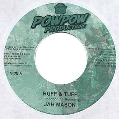 Jah Mason : Ruff & Tuff | Single / 7inch / 45T  |  Dancehall / Nu-roots