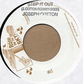 Joseph Cotton : Step It Out | Single / 7inch / 45T  |  UK