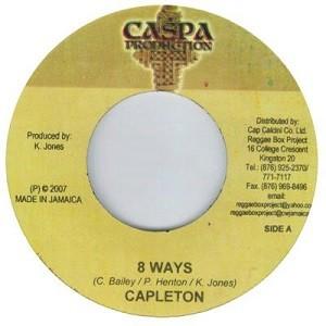 Capleton : 8 Ways   Single / 7inch / 45T     Dancehall / Nu-roots