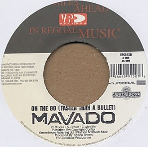 Mavado : On The Go ( Faster Than A Bullet )