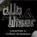 Dub Wiser : Chapter 2 - Tribute To Remixes | CD  |  UK