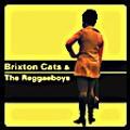 Various : Brixton Cats & The Reggaeboys   CD     Ska / Rocksteady / Revive