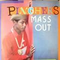 Pinchers : Mass Out   LP / 33T     Collectors