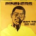 Pinchers : Got To Be Me   LP / 33T     Collectors