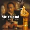 Rude Boy System : My Friend   CD     Ska / Rocksteady / Revive