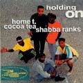 Shabba Ranks Cocoa Tea Home T : Holding On   LP / 33T     Collectors