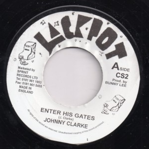 Johnny Clarke : Enter His Gates   Single / 7inch / 45T     Oldies / Classics