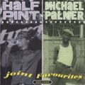 Half Pint Et Michael Palmer : Joint Favourites | LP / 33T  |  Collectors