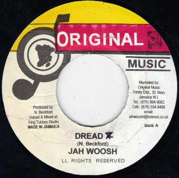 Jah Woosh : Dread | Single / 7inch / 45T  |  Oldies / Classics