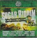 Various : Sugar Riddim | CD  |  One Riddim