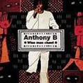 Anthony B : Wise Man Chant | CD  |  Dancehall / Nu-roots