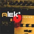 Alek 6 : Inside | CD  |  Dub