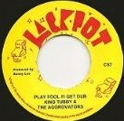 Johnny Clarke : Play Fool Fi Get Wise   Single / 7inch / 45T     Oldies / Classics