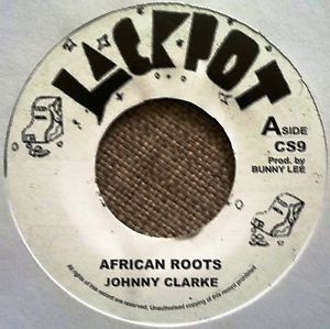 Johnny Clarke : African Roots   Single / 7inch / 45T     Oldies / Classics