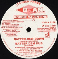 Robbie Valentine : Batter Dem Down   Maxi / 10inch / 12inch     UK