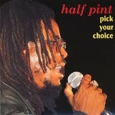 Half Pint : Pick Your Choice | LP / 33T  |  Oldies / Classics