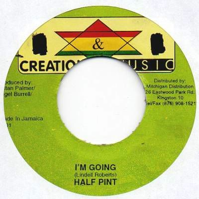 Half Pint : I'm Going | Single / 7inch / 45T  |  Dancehall / Nu-roots