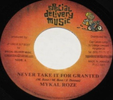 Michael Rose : Never Take It For Granted | Single / 7inch / 45T  |  FR