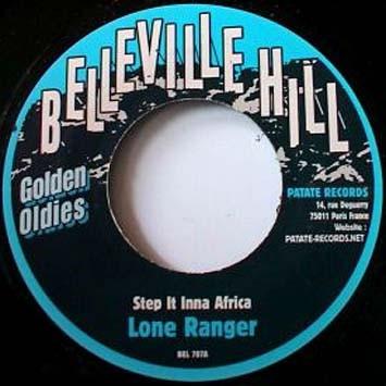 Lone Ranger : Step It Inna Africa   Single / 7inch / 45T     Oldies / Classics