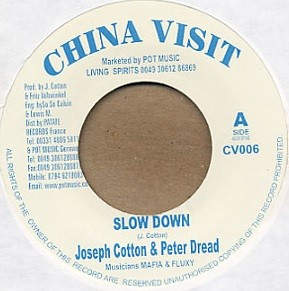 Joseph Cotton And Peter Dread : Slow Down | Single / 7inch / 45T  |  UK