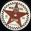Maddy Carty : Get It Right   Single / 7inch / 45T     Dancehall / Nu-roots