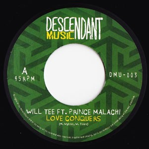 Will Tee Feat Prince Malachi : Love Conquers | Single / 7inch / 45T  |  UK