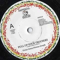 Vivian Jones / Nereus Joseph : Pull Up Your Trousers | Single / 7inch / 45T  |  UK