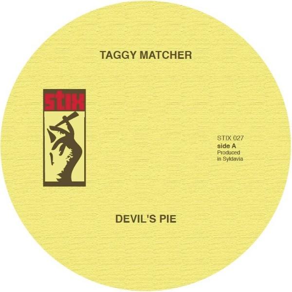Taggy Matcher : Devil's Pie | Single / 7inch / 45T  |  Mash Ups / Remixs