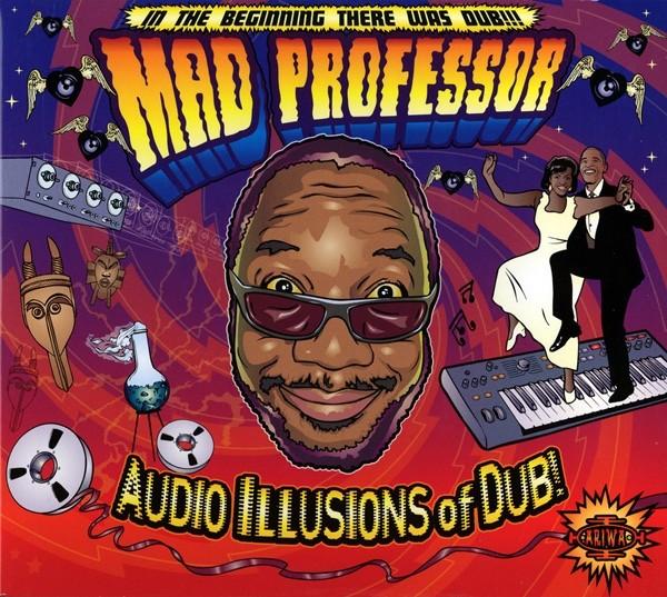 Mad Professor : Audio Illusions Of Dub | LP / 33T  |  UK