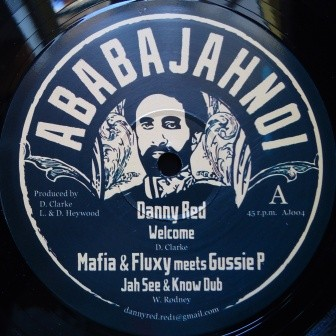 Danny Red : Welcome | Maxi / 10inch / 12inch  |  UK