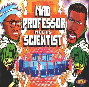 Mad Professor Meets Scientist : At The Dub Table | LP / 33T  |  UK