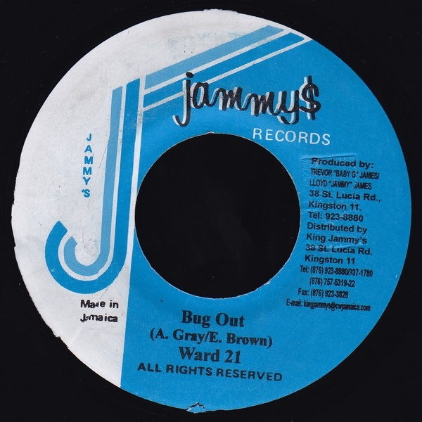 Ward 21 : Bug Out | Single / 7inch / 45T  |  Dancehall / Nu-roots
