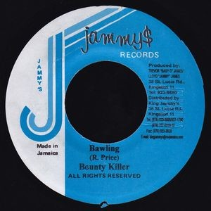 Bounty Killer : Bawling | Single / 7inch / 45T  |  Dancehall / Nu-roots