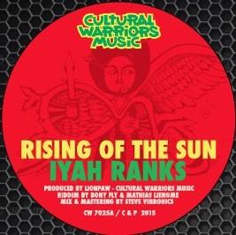 Iyah Ranks : Rising Of The Sun | Single / 7inch / 45T  |  FR