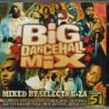 Selecta K-za : Big Dancehall Mix (vol.52) | CD  |  Various