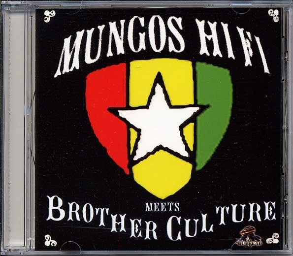 Mungos Hifi Meets Brother Culture : Mungos Hifi Meets Brother Culture