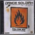 Dance Soldiah : Full Fire Mix | CD  |  Various