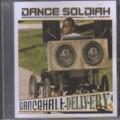 Dance Soldiah : Dancehall Delivery | CD  |  Various