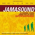 Jamasound : Superpanorama | CD  |  FR