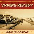 Viking's Remedy : Rain Is Coming | CD  |  Ska / Rocksteady / Revive