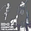 The Gladiators : Presenting The Gladiators