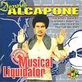 Dennis Alcapone : Musical Liquidator