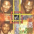 The Gladiators : Back To Roots | CD  |  Oldies / Classics