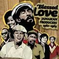 Various : Blessed Love - Jamaicans Producers 1960-1969   CD     Oldies / Classics