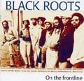 Black Roots : On The Frontline   CD     UK