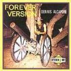 Dennis Alcapone : Forever Version