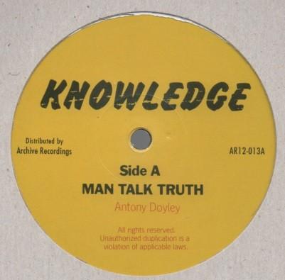 Antony Doyley : Man Talk Truth | Maxi / 10inch / 12inch  |  Oldies / Classics