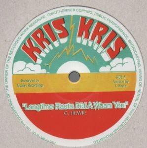 C. Hewie : Longtime Rasta Did A Waan You | Maxi / 10inch / 12inch  |  Oldies / Classics