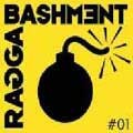 Various : Ragga Bashment Volume 1 | CD  |  Dancehall / Nu-roots