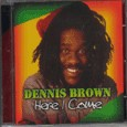 Dennis Brown : Here I Come   CD     Oldies / Classics
